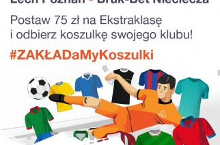 #ZAKŁADaMyKoszulki – 50 oryginalnych koszulek ekstraklasy dowolnego klubu dla pierwszych 50 osób!