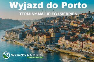Wyjazd do Porto już od 498 zł (przelot, bilet na stadion). Wylot z Wrocławia