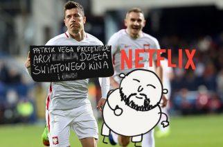 Jaki kraj, taki Netflix – Partyk Vega chciał kręcić reprezentację