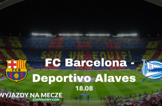 Wyjazd na mecz La Liga! Zobacz na żywo Barcelona – Deportivo Alaves. Wylot z dwóch polskich miast