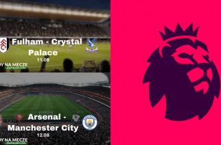 Dwa mecze Premier League w jednej podróży! Zobacz na żywo Fulham – Crystal Palace i Arsenal – Manchester City