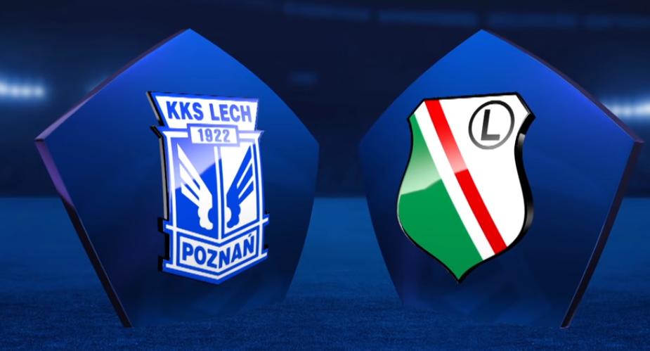 Lech Poznań - Legia Warszawa