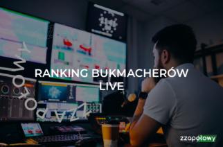 Ranking bukmacherów LIVE