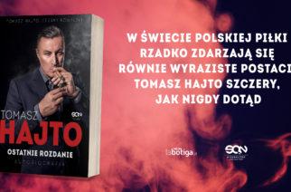 Tomasz Hajto napisał autobiografię. Wkrótce premiera!