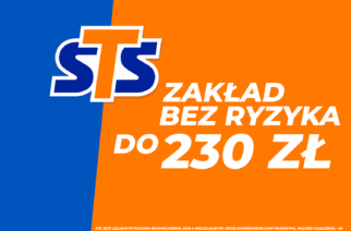 ZAKŁAD BEZ RYZYKA DO 230 PLN! ZWROT NA KONTO GŁÓWNE!