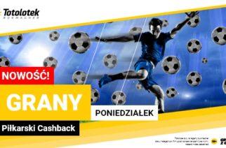 Grany Poniedziałek (Cashback 30 PLN) w Totolotku!