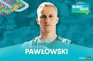EuroQuiz: #3 Bartłomiej Pawłowski