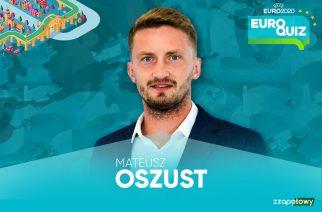 EuroQuiz #5: Mateusz Oszust