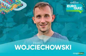 EuroQuiz #4: Paweł Wojciechowski