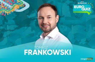 EuroQuiz: #1 Tomasz Frankowski